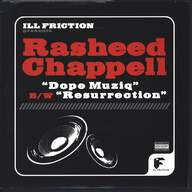 Rasheed Chappell: Dope Muziq / Resurrection
