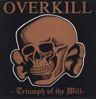 Overkill (2): Triumph Of The Will