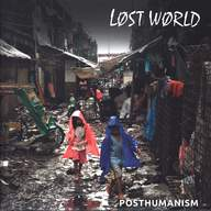 Lost World (2): Posthumanism