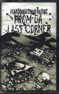 FLAKODIABLO/Knowz: From Da Last Corner