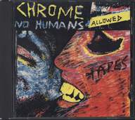 Chrome (8): No Humans Allowed