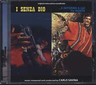 Carlo Savina: I Senza Dio / ...E Intorno A Lui Fu La Morte (Original Motion Picture Soundtracks)
