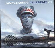 Simple Minds: Celebrate (Live At The SSE Hydro Glasgow)
