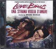 Bruno Nicolai: Love Birds - Una Strana Voglia D'Amare (Original Soundtrack In Full Stereo)