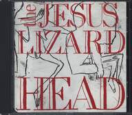 The Jesus Lizard: Head/Pure