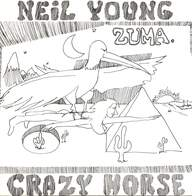 Neil Young & Crazy Horse: Zuma