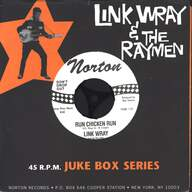 Link Wray And His Ray Men: Run Chicken Run / Scatter