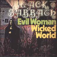 Black Sabbath: Evil Woman / Wicked World