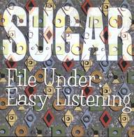 Sugar (5): File Under: Easy Listening