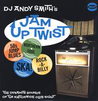 Various: DJ Andy Smith's Jam Up Twist