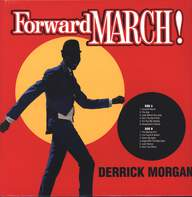 Derrick Morgan: Forward March!