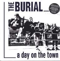 The Burial: A Day On The Town