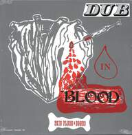 Skin, Flesh & Bones: Dub In Blood