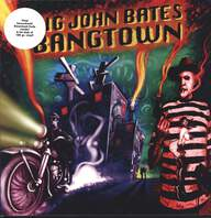 Big John Bates & The Voodoo Dollz: Bangtown