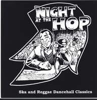 Various: Night At The Hop (Ska And Reggae Dancehall Classics)