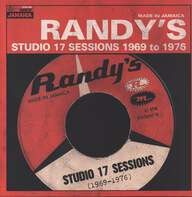 Various: Randy's Studio 17 Sessions 1969 to 1976