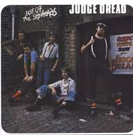 Judge Dread: Last Of The Skinheads