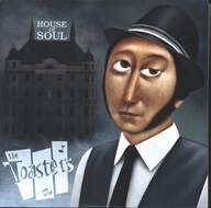 The Toasters: House Of Soul