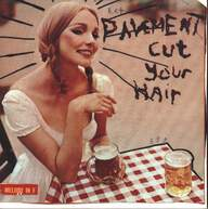 Pavement: Cut Your Hair