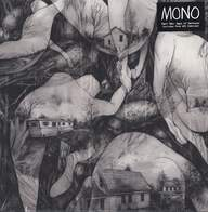 Mono (7): Rays Of Darkness