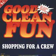 Good Clean Fun: Shopping For A Crew