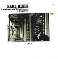 Earl Hines/Wallace Davenport/Orange Kellin: Earl Hines In New Orleans - Vol. 2