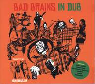 Bad Brains / Kein Hass Da: In Dub - Reggae Transformation