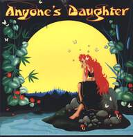 Anyone's Daughter: Anyone's Daughter