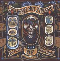Squirrel Nut Zippers: Beasts Of Burgundy