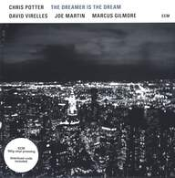 Chris Potter (2): The Dreamer Is The Dream