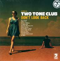 Two Tone Club: Don't Look Back