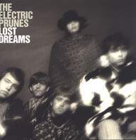 The Electric Prunes: Lost Dreams