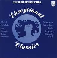 Ekseption: Ekseptional Classics - The Best Of Ekseption
