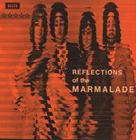 The Marmalade: Reflections Of The Marmalade