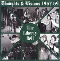 The Liberty Bell: Thoughts & Visions