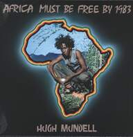 Hugh Mundell: Africa Must Be Free By 1983