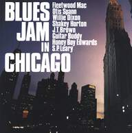 "Fleetwood Mac/Otis Spann/Willie Dixon/Walter Horton/J.T. Brown/Buddy Guy/David ""Honeyboy"" Edwards/S.P. Leary: Blues Jam In Chicago"