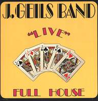 "The J. Geils Band: ""Live"" Full House"