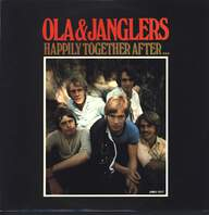 Ola & The Janglers: Happily Together After...