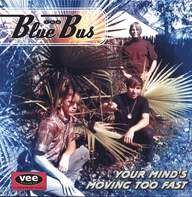 The Blue Bus (4): Your Mind's Moving Too Fast