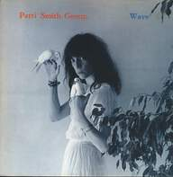 Patti Smith Group: Wave
