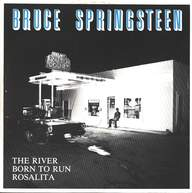 Bruce Springsteen: The River / Born To Run / Rosalita