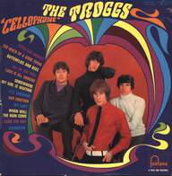 "The Troggs: ""Cellophane"""