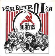 The Bolsheviks: Perestroika