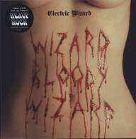 Electric Wizard (2): Wizard Bloody Wizard