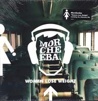 Morcheeba: Women Lose Weight