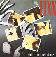 The Fixx: Built For The Future