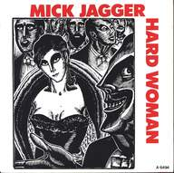 Mick Jagger: Hard Woman