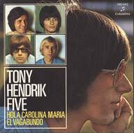 The Tony Hendrik Five: Rovin' Man / Hey, Carolina Mary