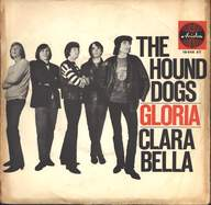 The Hound Dogs: Gloria / Clara Bella